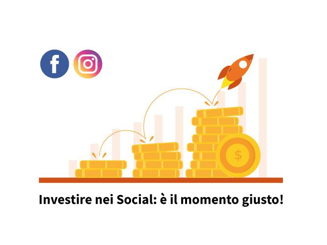 Investire nei Social: è il momento giusto!