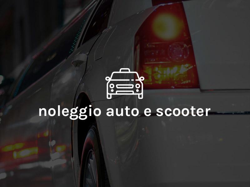 Noleggio Auto e Scooter
